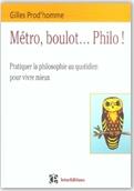 Librairie ISRI - Gilles Prod'Homme - Métro, boulot... Philo