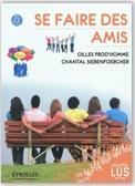 Librairie ISRI - Gilles Prod'Homme - Se faire des amis